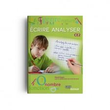 Matière : CE2. Titre : Écrire Analyser CE2