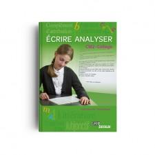Écrire Analyser CM2 Collège