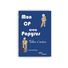 Matière : IEF - CP. Titre : Mon CP avec Papyrus - Cahier d'écriture