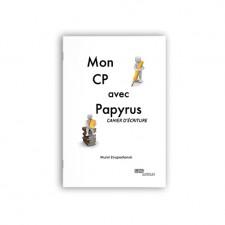 Mon CP avec Papyrus - Cahier d'écriture