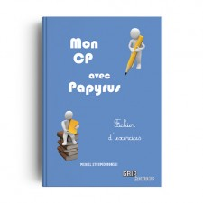 Matière : IEF - CP. Titre : Mon CP avec Papyrus - Fichier exercices - format papier