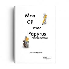 Mon CP avec Papyrus - Fichier exercices - format papier