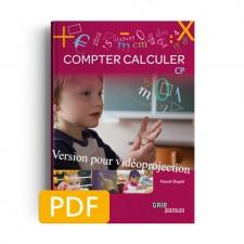 Matière : Calcul. Titre : EN PROMO : 50 % sur Compter Calculer CP   Version pour vidéoprojection