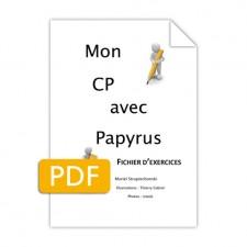 Matière : Écriture Lecture. Titre : Mon CP avec Papyrus – Fichier exercices
