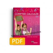 Matière : Calcul. Titre : EN PROMO : 50 % sur Compter Calculer CE1   Version pour vidéoprojection