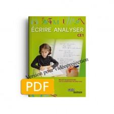 Matière : CE1. Titre : Écrire Analyser CE1 Version vidéoprojection
