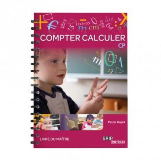 Titre : Compter Calculer CP - Livre du Maître