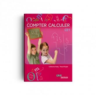 Titre : Compter Calculer CE1