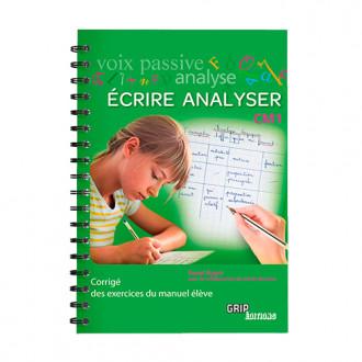 Titre : Écrire Analyser CM1 Corrigé - VERSION PDF