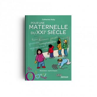 Titre : Pour une maternelle du XXIe siècle