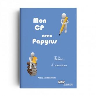 Titre : Mon CP avec Papyrus - Fichier exercices - format papier